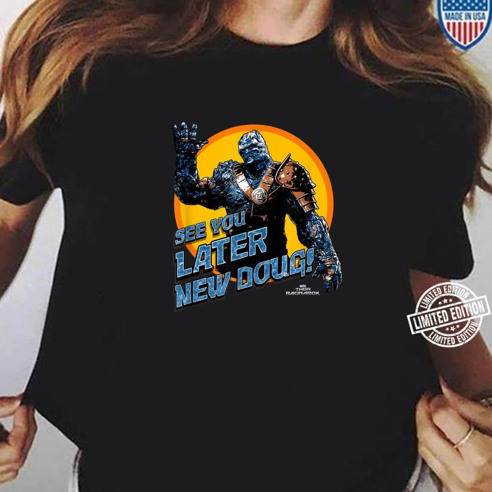 Marvel Thor Ragnarok Korg Later New Doug Shirt